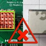 Raspberry Pi Kühlkörper Don'ts